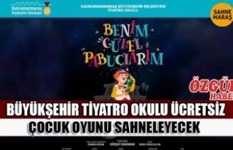 Büyükşehir Tiyatro Okulu Ücretsiz Çocuk Oyunu Sahneleyecek
