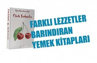 Farklı Lezzetler Barındıran Yemek Kitapları