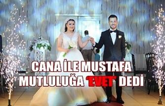 Cana İle Mustafa Mutluluğa 'EVET' Dedi
