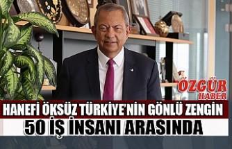 Hanefi Öksüz Türkiye'nin Gönlü Zengin 50 İş İnsanı Arasında