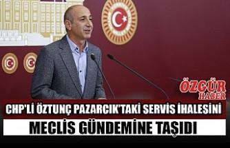 CHP'li Öztunç Pazarcık'taki Servis İhalesini Meclis Gündemine Taşıdı