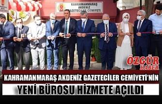 Kahramanmaraş Akdeniz Gazeteciler Cemiyeti'nin Yeni Bürosu Hizmete Açıldı