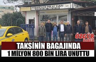 Taksinin Bagajında 1 Milyon 800 Bin Lira Unuttu