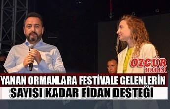 Yanan Ormanlara Festivale Gelenlerin Sayısı Kadar Fidan Desteği