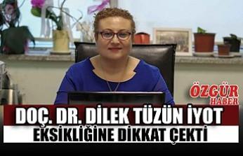 Doç. Dr. Dilek Tüzün İyot Eksikliğine Dikkat Çekti