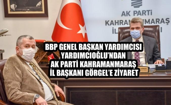 BBP Genel Başkan Yardımcısı Yardımcıoğlu'ndan Başkan Görgel'e Ziyaret