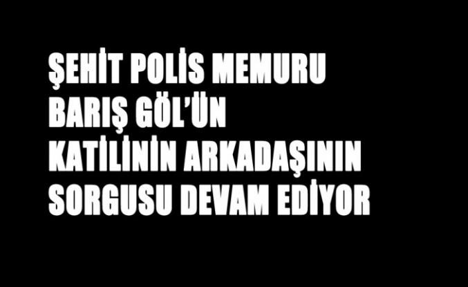 Kahramanmaraş'ta Polislere Silahlı Saldırıya İlişkin Soruşturma Sürüyor