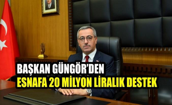 Başkan Güngör'den Esnafa 20 Milyon Liralık Destek