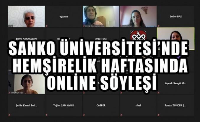 SANKO Üniversitesi'nde Hemşirelik Haftasında Online Söyleşi