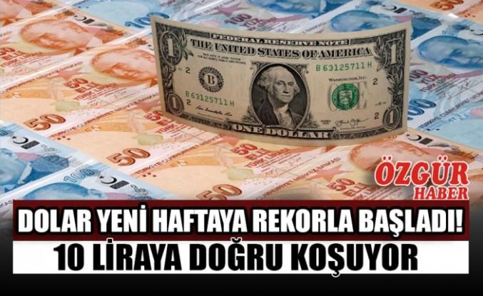 Dolar Yeni Haftaya Rekorla Başladı!