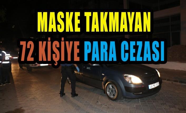 Kahramanmaraş'ta 72 Kişiye Maske Cezası
