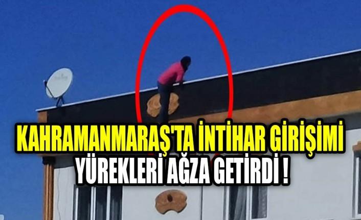 Kahramanmaraş'ta İntihar Girişimi Yürekleri Ağza Getirdi !